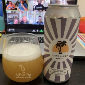 Life On Tap Episode #241 - Young Blood Beer Co. Fiscally Responsible Florida Man
