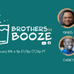 Brothers in Booze - 1/8/2021